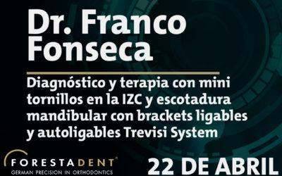 Webinar – Dr. Franco Fonseca – Diagnóstico y terapia con mini tornillos en la IZC y escotadura mandibular con brackets ligables y autoligables Trevisi System