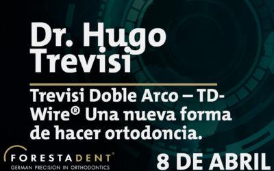 Webinar – Dr. Hugo Trevisi – Trevisi Doble Arco – TDWire® Una nueva forma de hacer ortodoncia.
