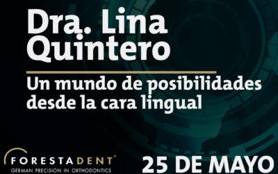 Webinar – Dra. Lina Quintero – Un mundo de posibilidades desde la cara lingual