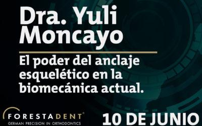 Webinar – Dra. Yui Moncayo – El poder del anclaje esquelético en la biomecánica actual.